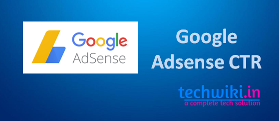 What is Google Adsense CTR (case study) and its importance