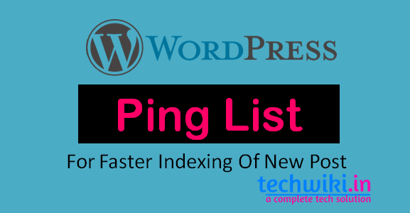 WordPress Ping List for Faster Indexing Of New content