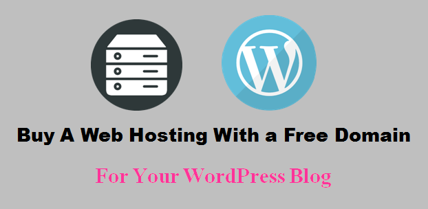 How To Buy best Web Hosting With Free Domain For WordPress