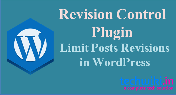 WordPress Revision Control Plugin: Limit Posts Revisions