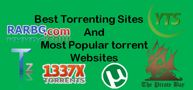 Top 5 Best Torrenting Sites And Most Popular Torrent