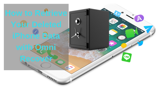 Omni Recover Review: Retrieve Your Deleted iPhone Data