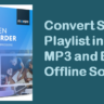 Convert Spotify Playlist into MP3