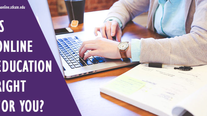 Is Online Education Right for You?