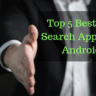 Top 5 Best Job Search Apps For Android
