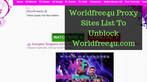 Worldfree4u Proxy Sites List To Unblock Worldfree4u.com