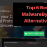 Top 5 Best Malwarebytes Alternatives