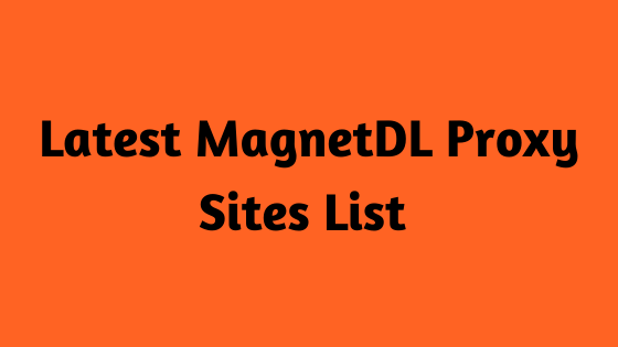 Latest MagnetDL Proxy Sites List